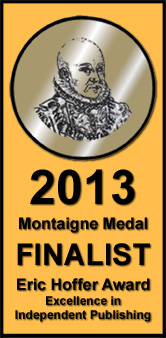 Privacy Wars, Montigne Medal Finalist